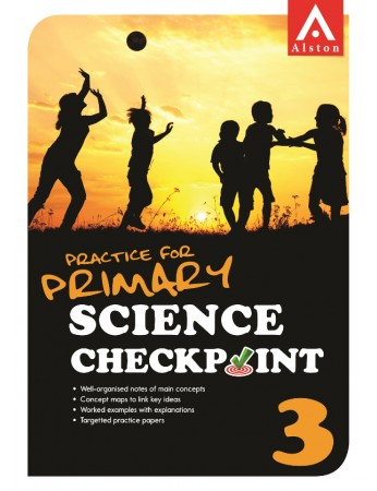 Practice for Primary Science Checkpoint 3