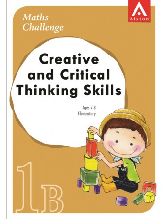 MATHS CHALLENGE - Creative and Critical Thinking Skills 1B (Elementary: Ages 7 - 8)
