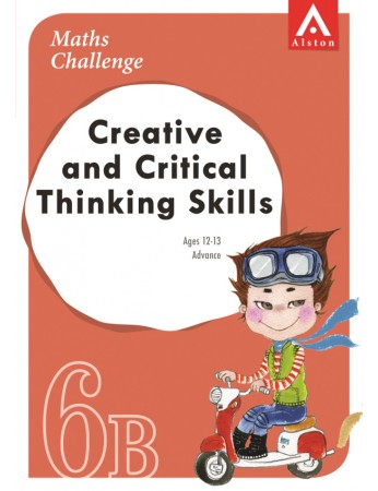 MATHS CHALLENGE - Creative and Critical Thinking Skills 6B (Advance: Ages 12 - 13)