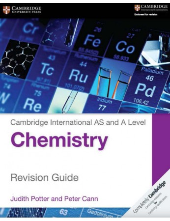 Cambridge International AS & A Level Chemistry Revision Guide