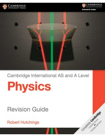 Cambridge International AS & A Level Physics Revision Guide