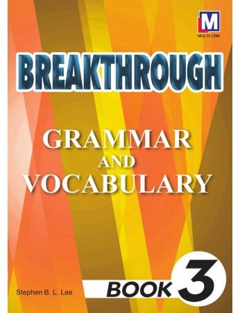 BREAKTHROUGH Grammar & Vocabulary Book 3