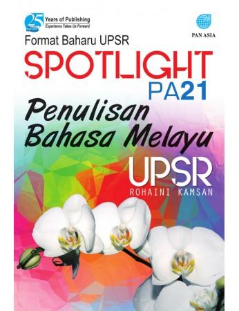 SPOTLIGHT PA 21 Penulisan Bahasa Melayu UPSR
