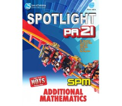 SPOTLIGHT PA 21 SPM Additional Mathematics
