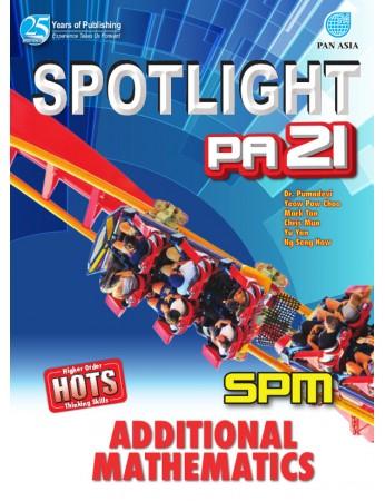 SPOTLIGHT PA 21 SPM Additional Mathematics