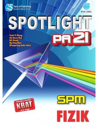 SPOTLIGHT PA 21 SPM Fizik