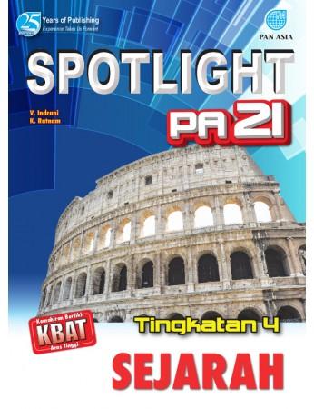 SPOTLIGHT PA 21 Sejarah Tingkatan 4