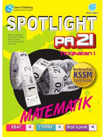 SPOTLIGHT PA 21 Matematik Tingkatan 1