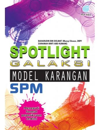 SPOTLIGHT GALAKSI SPM Model Karangan