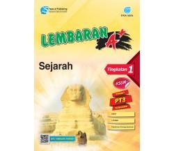 LEMBARAN A+ Sejarah Tingkatan 1