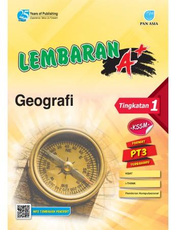 LEMBARAN A+ Geografi Tingkatan 1