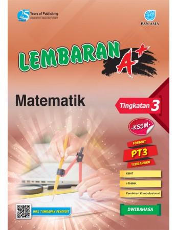 LEMBARAN A+ Matematik Tingkatan 3