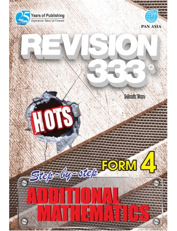 REVISION 333 Additional Mathematics Form 4