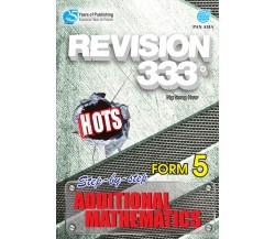 REVISION 333 Additional Mathematics Form 5