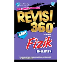 REVISI 360 Fizik Tingkatan 5