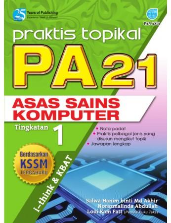 PRAKTIS TOPIKAL PA 21 Asas Sains Komputer Tingkatan 1