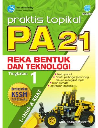 PRAKTIS TOPIKAL PA 21 Reka Bentuk dan Teknologi Tingkatan 1