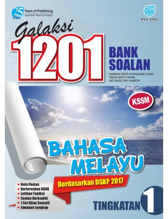 GALAKSI 1201 BANK SOALAN Bahasa Melayu Tingkatan 1