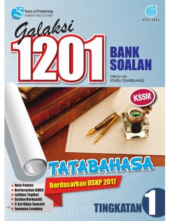 GALAKSI 1201 BANK SOALAN Tatabahasa Tingkatan 1