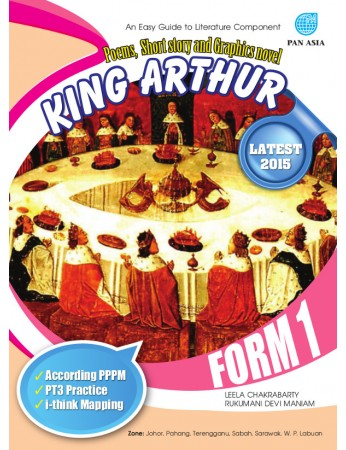 AN EASY GUIDE TO LITERATURE COMPONENT POEMS, SHORT STORY AND GRAPHIC NOVEL King Arthur Form 1