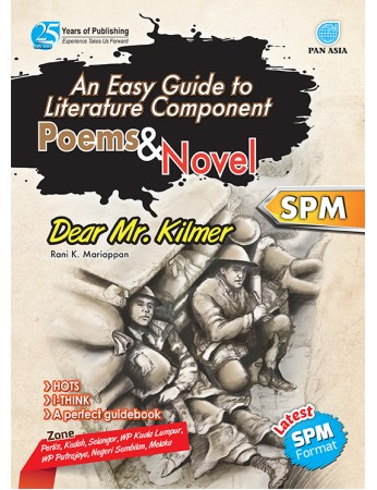 AN EASY GUIDE TO LITERATURE COMPONENT Poems and Novel Dear Mr Kilmer Form 5