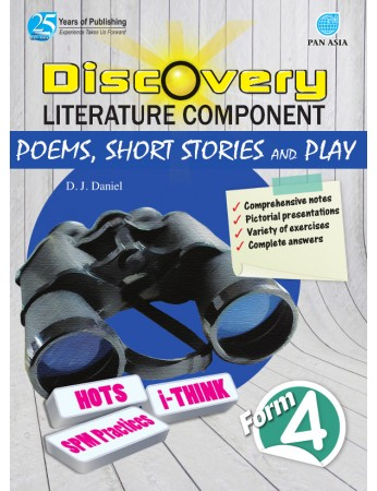 DISCOVERY LITERATURE COMPONENT Poems, Short Stories and Play Form 4