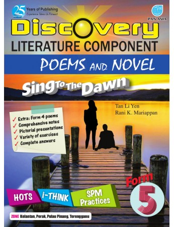 DISCOVERY LITERATURE COMPONENT POEMS AND NOVEL Sing To The Dawn Form 5
