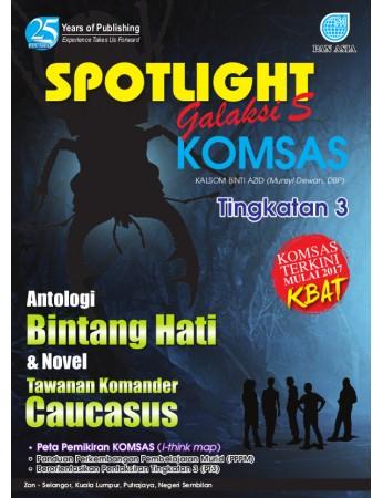 SPOTLIGHT GALAKSI S KOMSAS ANTOLOGI DAN NOVEL Tawanan Komander Caucasus Tingkatan 3