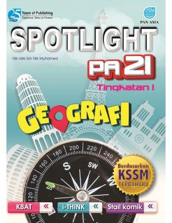 SPOTLIGHT PA 21 Geografi Tingkatan 1