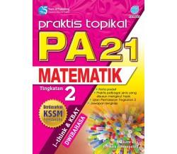 PRAKTIS TOPIKAL PA 21 Matematik Tingkatan 2