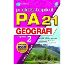 PRAKTIS TOPIKAL PA 21 Geografi Tingkatan 2
