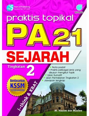 PRAKTIS TOPIKAL PA 21 Sejarah Tingkatan 2