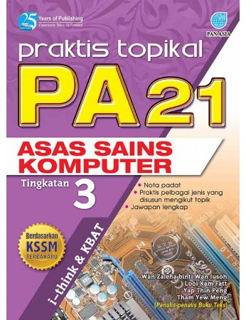 PRAKTIS TOPIKAL PA 21 Asas Sains Komputer Tingkatan 3