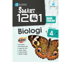 SMART 1201 BANK SOALAN Biologi Tingkatan 4