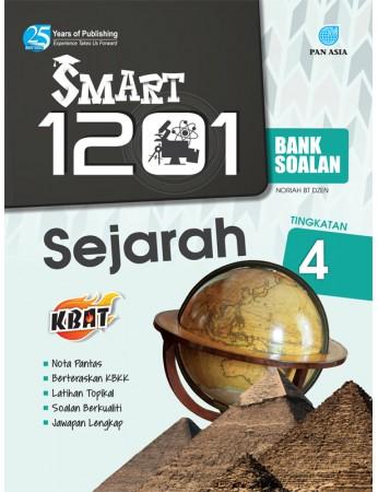 SMART 1201 BANK SOALAN Sejarah Tingkatan 4