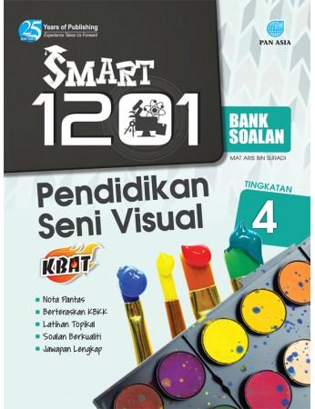 SMART 1201 BANK SOALAN Pendidikan Seni Visual Tingkatan 4