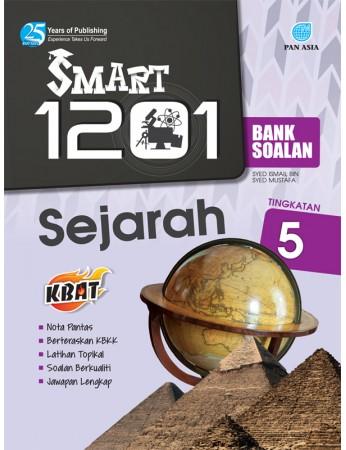 SMART 1201 BANK SOALAN Sejarah Tingkatan 5