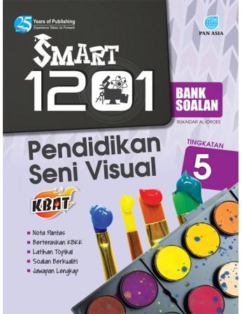 SMART 1201 BANK SOALAN Pendidikan Seni Visual Tingkatan 5