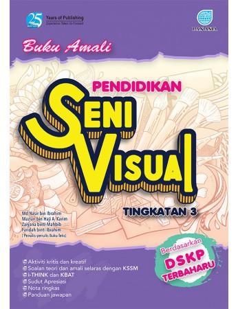 Buku Amali Pendidikan Seni Visual KSSM Tingkatan 3