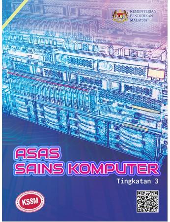 Buku Teks Asas Sains Komputer Tingkatan 3