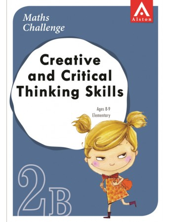 MATHS CHALLENGE - Creative and Critical Thinking Skills 2B (Elementary: Ages 8 - 9)