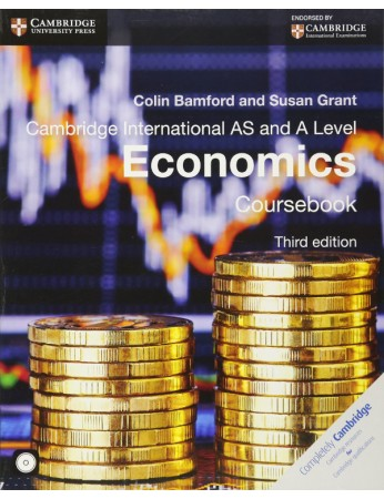 Cambridge International AS & A Level Economics Coursebook with CD-ROM (3rd edition)