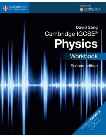 Cambridge IGCSE® Physics Workbook (2nd edition)