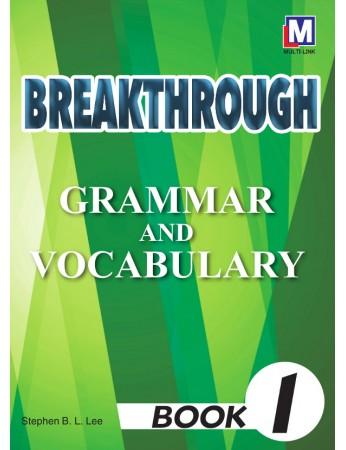 BREAKTHROUGH Grammar & Vocabulary Book 1