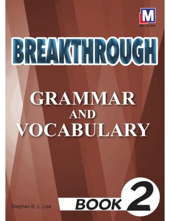 BREAKTHROUGH Grammar & Vocabulary Book 2