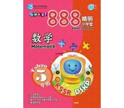 SMART 888 BANK SOALAN Matematik Tahun 5