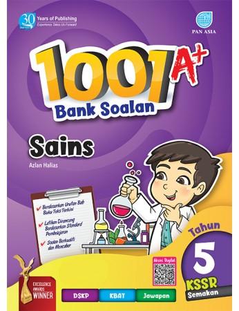 1001 A+ BANK SOALAN Sains Tahun 5 KSSR Semakan
