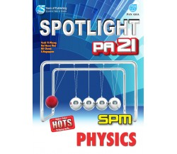SPOTLIGHT PA 21 SPM Physics