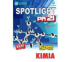 SPOTLIGHT PA 21 SPM Kimia