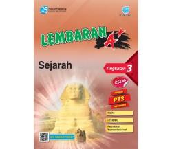 LEMBARAN A+ Sejarah Tingkatan 3